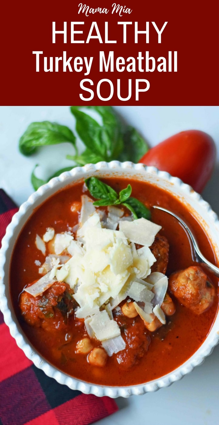Mama Mia Spicy Turkey Meatball Soup. Healthy, gluten-free soup made with spicy turkey meatballs, marinara sauce, chicken broth, garbanzo beans, fresh basil, and parmesan cheese. A flavorful and filling low-fat healthy soup recipe. www.modernhoney.com