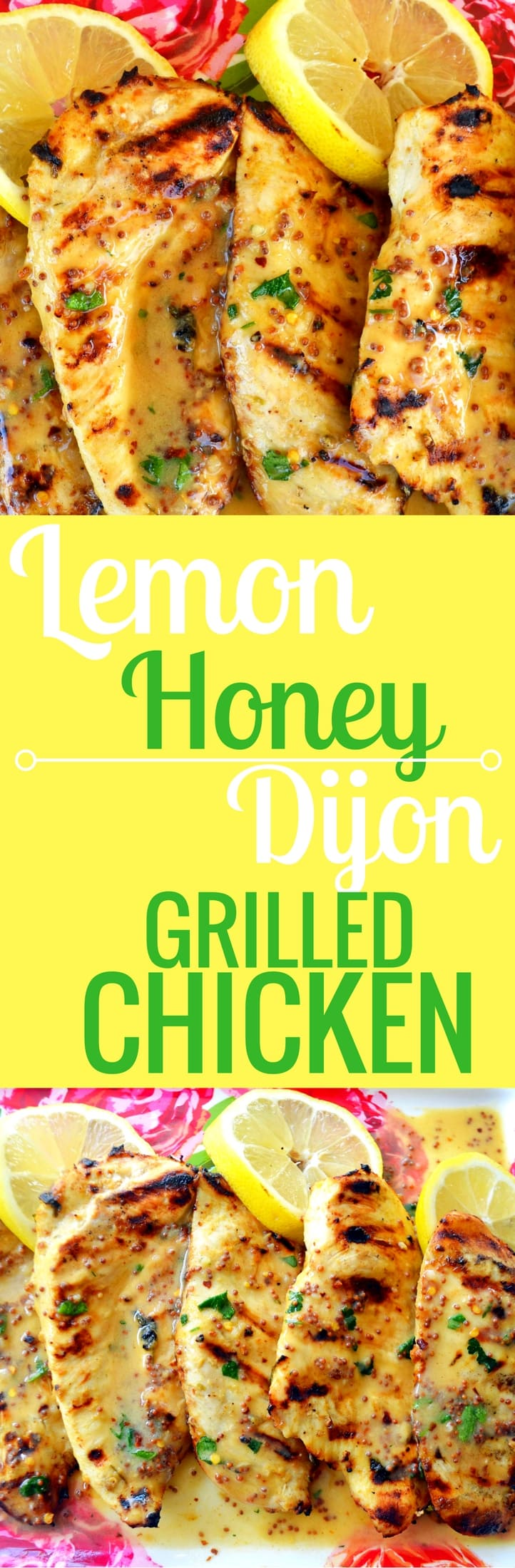 Lemon Honey Dijon Grilled Chicken