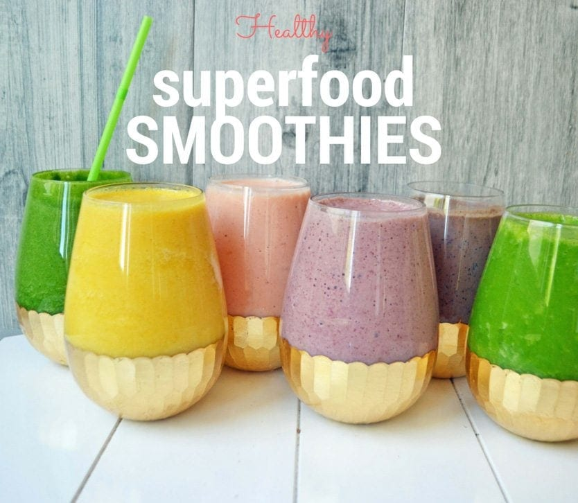 6 Healthy Superfood Smoothies By Modern Honey Www Modernhoney