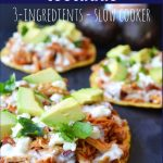 Chicken Tinga Tostadas. Slow cooker 3-ingredients Chicken Tinga recipe. Chicken breasts slowly cooked with salsa and chipotle chilies. A perfect chicken filling for tacos, tostadas, burritos, or salads. www.modernhoney.com