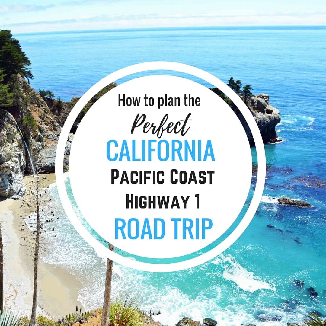 How to plan the perfect California Pacific Coast Highway 1 Road Trip Guide by Modern Honey. www.modernhoney.com