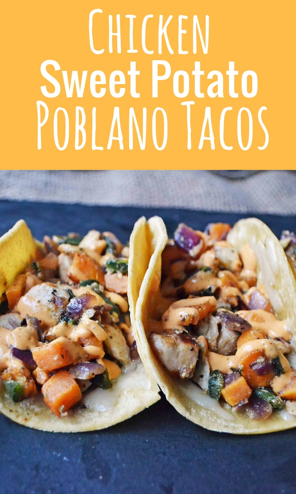 Chicken Poblano Sweet Potato Tacos with Chipotle Cream. Flavorful and slightly spicy chicken and veggies tacos on corn tortillas. www.modernhoney.com #mexicanfood #mexican #tacos #taco