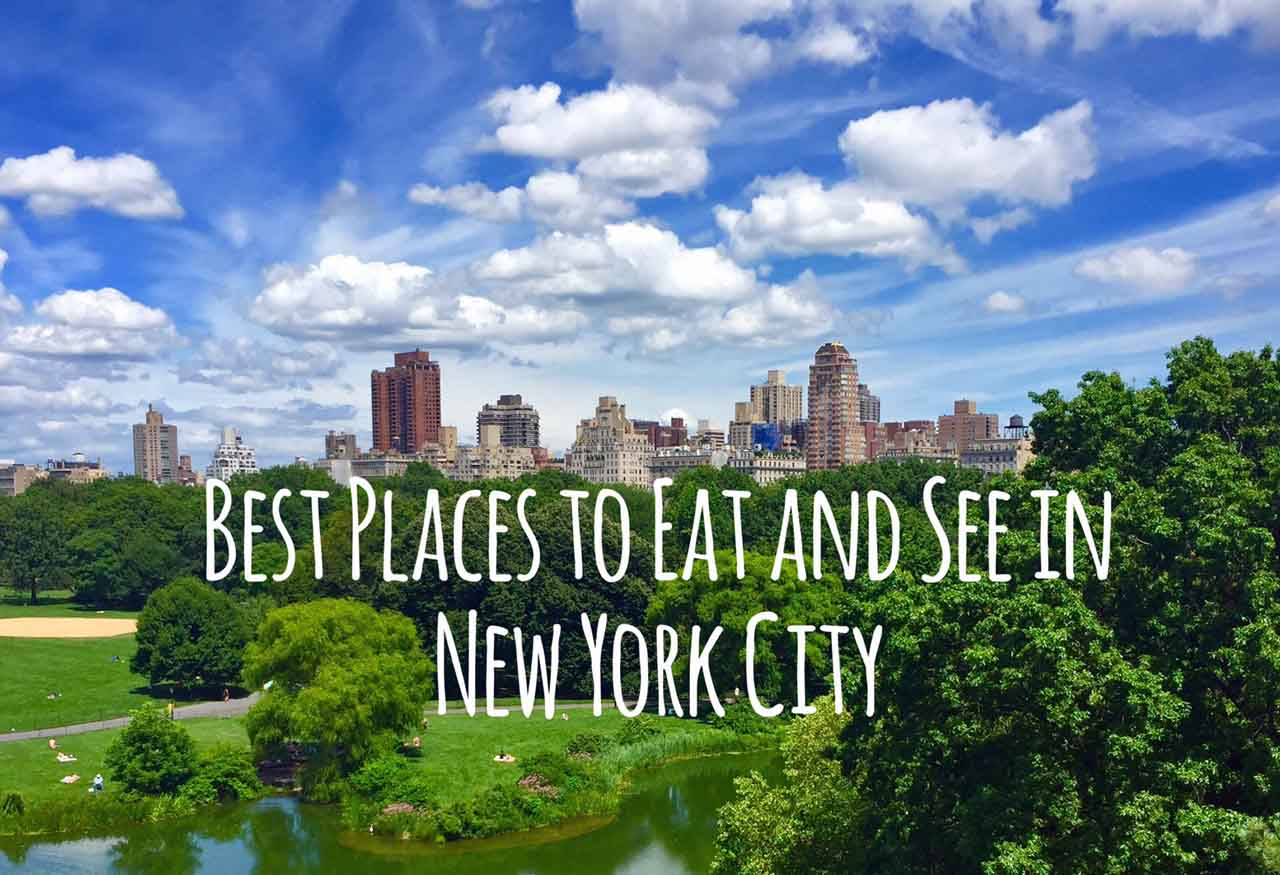 Best places to eat and see in new york city modern honey for Famous cities in new york