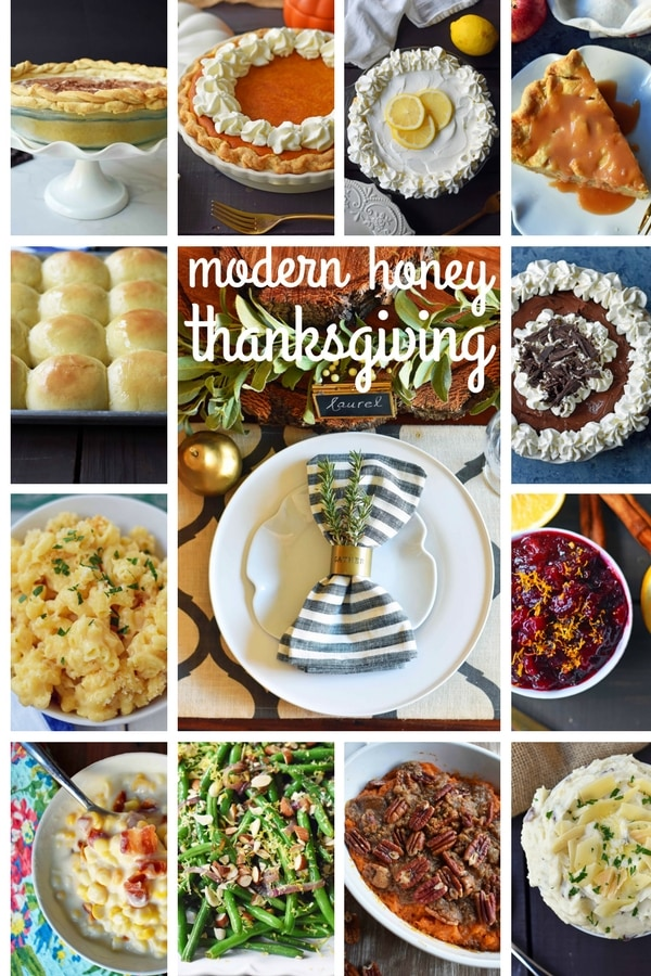 Modern Honey Thanksgiving Recipes. A collection of the best Thanksgiving recipes -- creamed corn, creamy mashed potatoes, brown sugar pecan sweet potatoes, homemade macaroni and cheese, cranberry orange sauce, chocolate cream pie, the best pumpkin pie, lemon sour cream pie, chocolate marble pie, caramel apple pie, all butter pie crust, green beans with almonds and caramelized onions, and many more holiday recipes. www.modernhoney.com