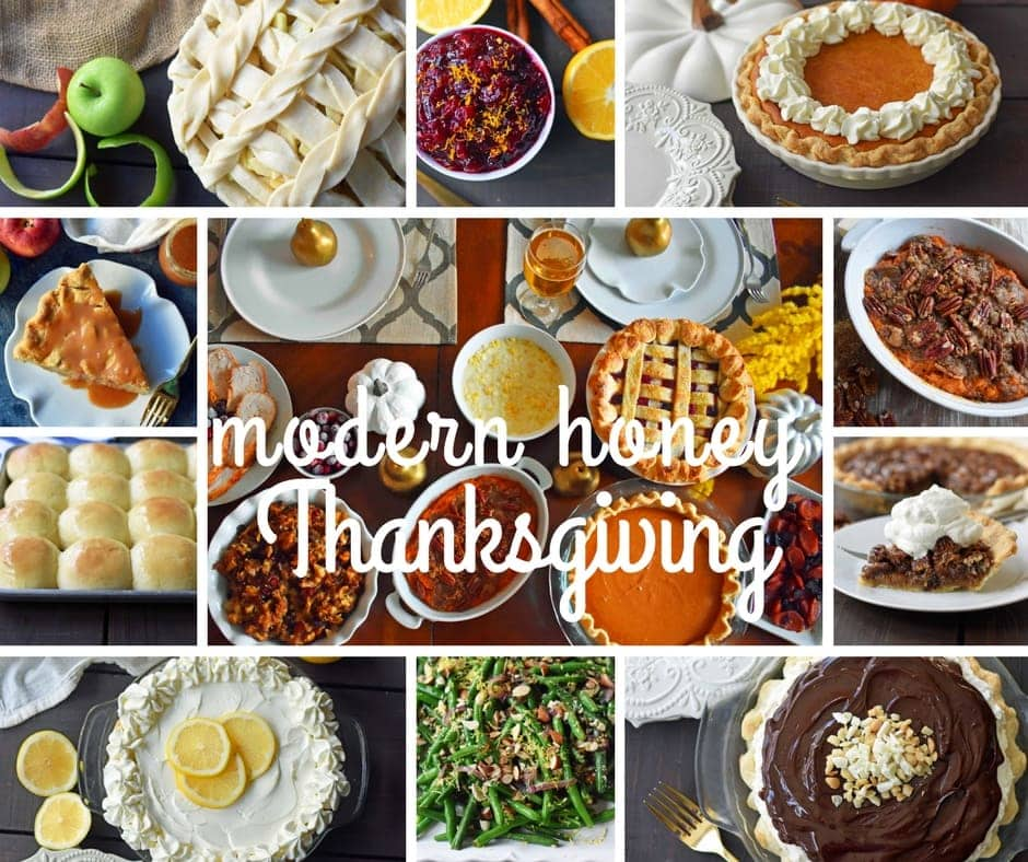 A collection of Modern Honey's BEST Thanksgiving recipes. Homemade pies, creamed corn, sweet potato casserole, green beans, homemade rolls, and so many more side dishes. www.modernhoney.com