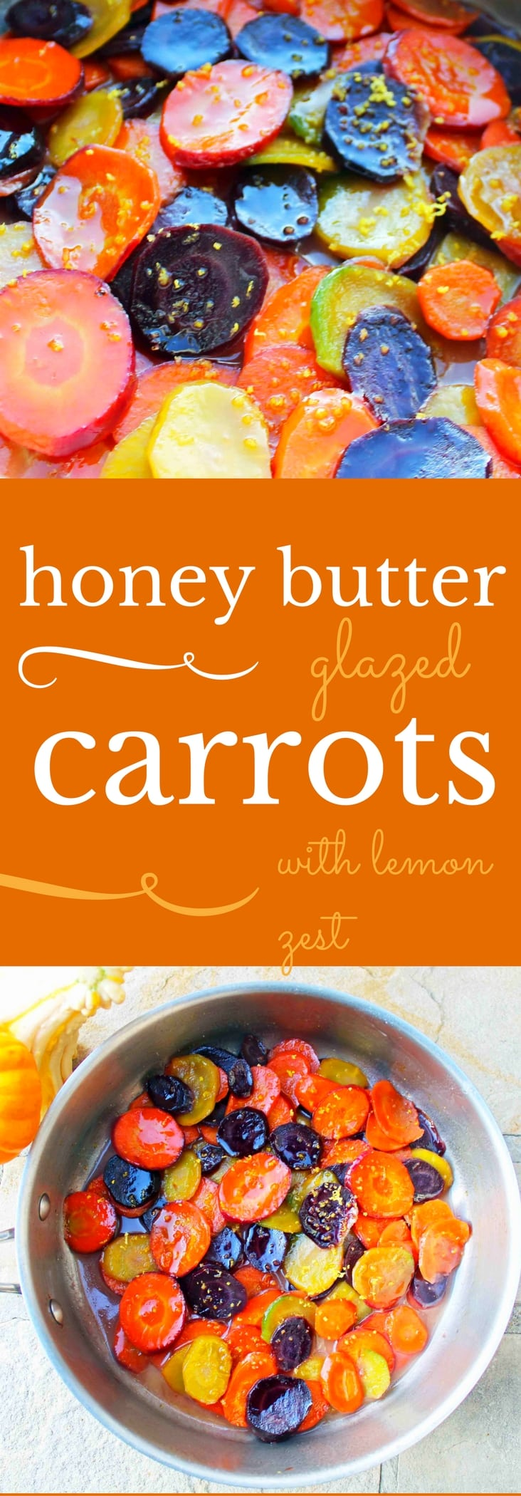 Honey Butter Glazed Carrots by Modern Honey. Heirloom Carrots, Sweet Cream Butter, Creamy Honey, and Lemon Zest make these carrots a real crowd pleaser. A simple but flavorful side dish.