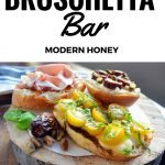 Ultimate Bruschetta Bar by Modern Honey. How to make a perfect bruschetta or charcuterie board using fresh meats, cheeses, fruits, breads, nuts, roasted vegetables, and fresh herbs. It's the perfect party appetizer. Bruschetta topping ideas plus flavor combinations.
