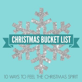 Christmas Bucket List. 10 Ways to Feel the Christmas Spirit by Modern Honey.