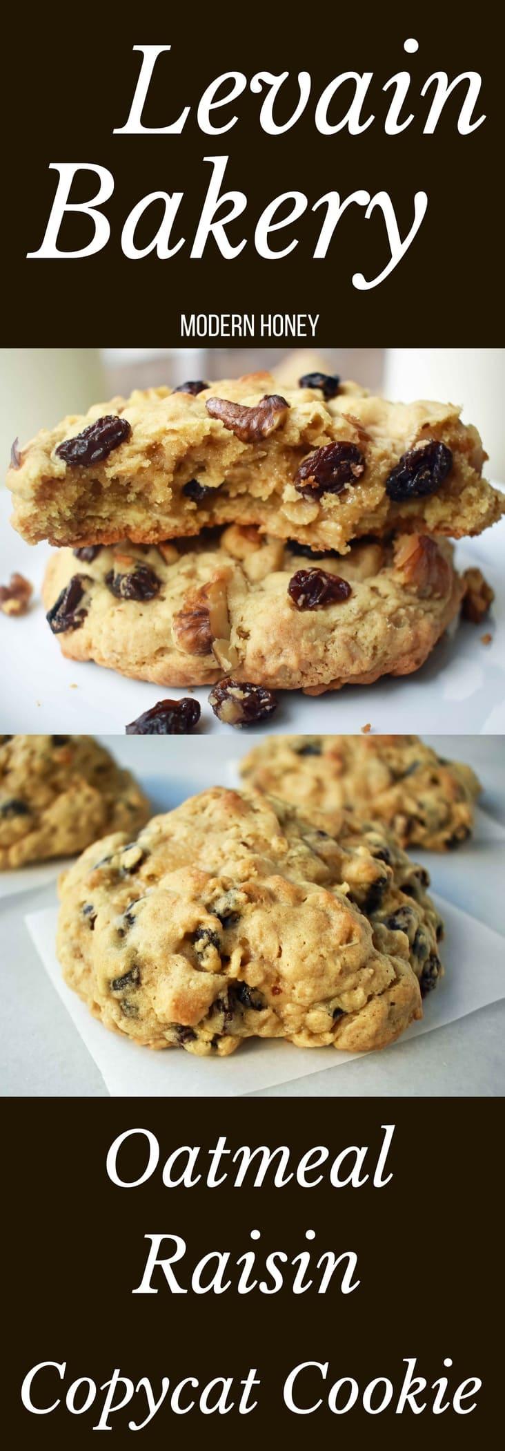 Levain Bakery Oatmeal Raisin Cookies Modern Honey