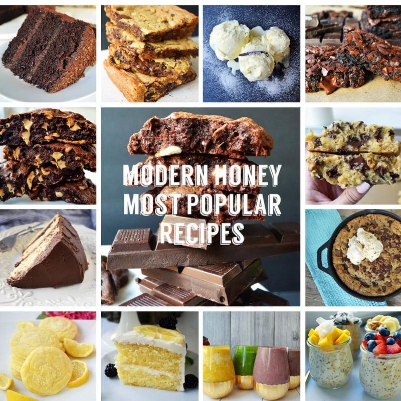 Modern Honey Top Recipes. The most popular recipes on Modern Honey Blog. The most viral recipes in 2017. www.modernhoney.com