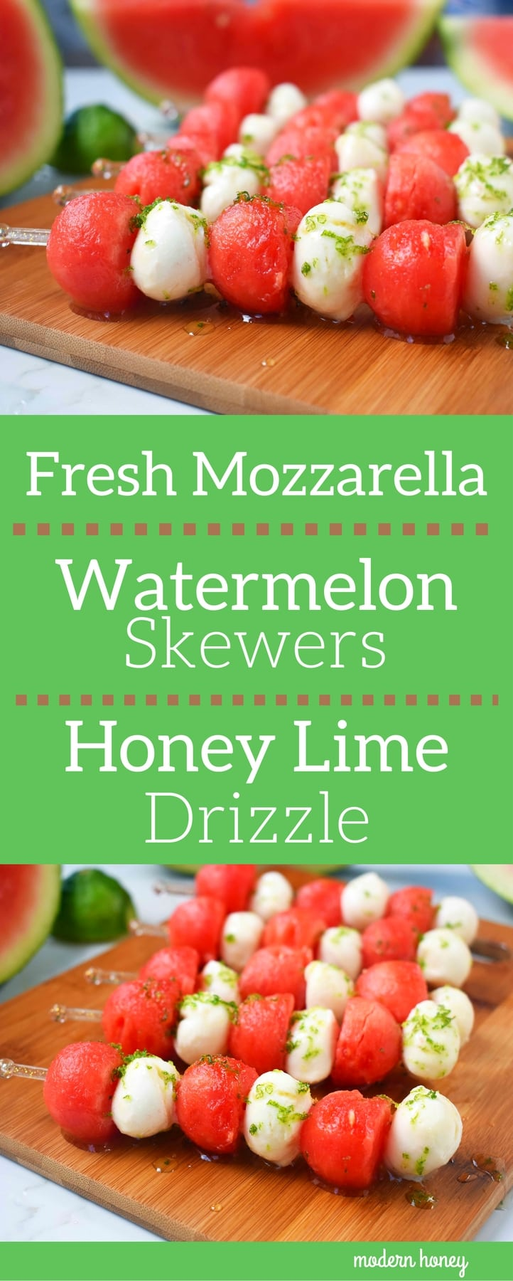 Fresh Mozzarella Watermelon Skewers with Honey Lime Drizzle. Round watermelon and fresh mozzarella balls and layered to make a kabob and drizzled with homemade honey lime sauce. A perfect appetizer or side dish for any BBQ or party. www.modernhoney.com
