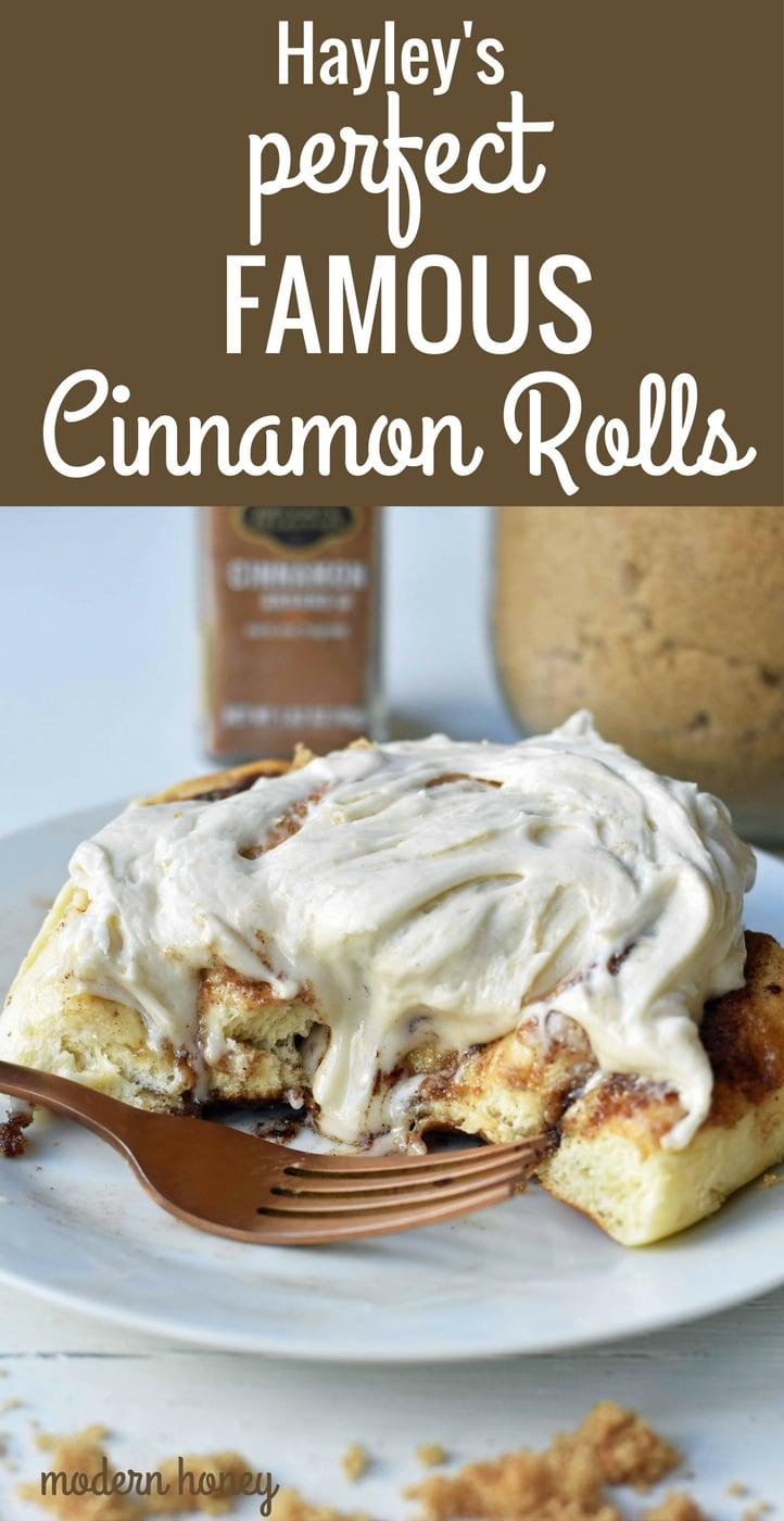 Hayley's Famous Cinnamon Rolls. Warm, ooey, gooey cinnamon brown sugar perfect cinnamon rolls. Tips and tricks on how to make perfect homemade cinnamon rolls. www.modernhoney.com