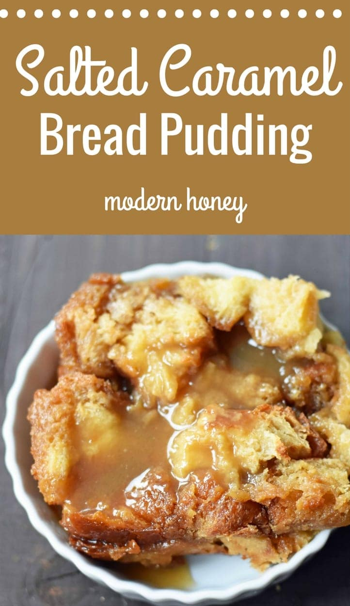 Salted Caramel Bread Pudding made with brioche or challah bread and baked in half-n-half, eggs, brown sugar, and vanilla. This heavenly caramel bread pudding is topped with a homemade sea salt caramel sauce. www.modernhoney.com