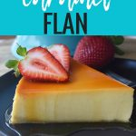 Caramel Flan. The best flan recipe. How to make the perfect flan. www.modernhoney.com